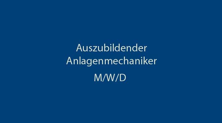 Azubi_Anlagenmechaniker (m/w/d)